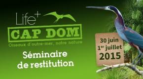 Conférence sur le Programme LIFE+ CAP DOM